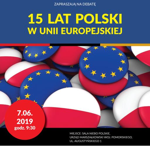 """Debata """"15 lat w Unii Europejskiej"""""""