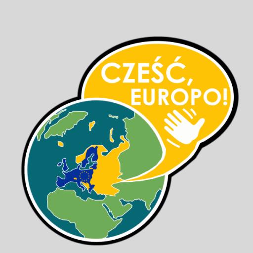 """""""Cześć, Europo!"""""""