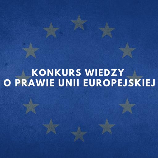 Wyniki I etapu Konkursu wiedzy o prawie Unii Europejskiej